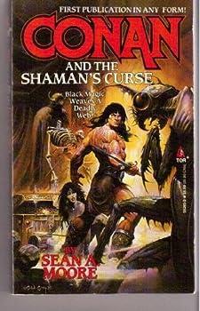 Conan and the Shaman's Curse - Book  of the Conan the Barbarian