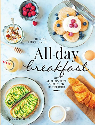 All-day breakfast: het allerlekkerste ontbijt- en brunchboek