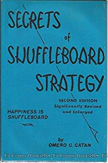 Secrets of shuffleboard strategy;: Happiness is shuffleboard,