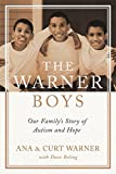 Image of The Warner Boys: Our Family's Story of Autism and Hope