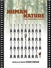 Human Nature: The Shooting Script