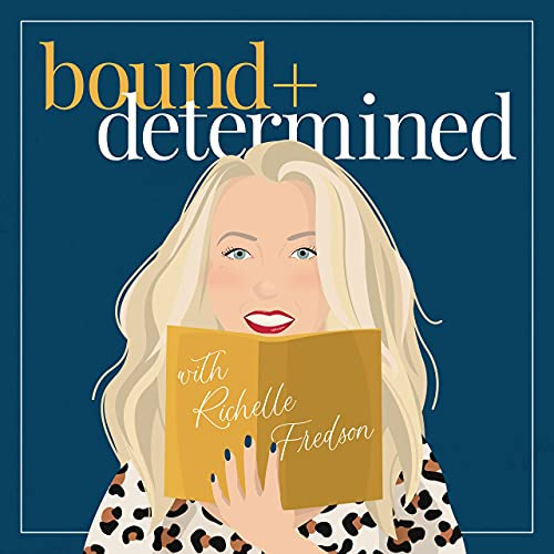 Bound & Determined Podcast By Richelle Fredson cover art