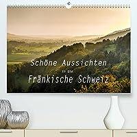 Schoene Aussichten in die Fraenkische Schweiz (Premium, hochwertiger DIN A2 Wandkalender 2022, Kunstdruck in Hochglanz): Panoramen und Landschaftsansichten von der Fraenkischen Schweiz (Monatskalender, 14 Seiten )