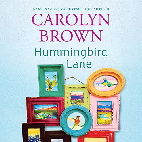 Hummingbird Lane Audiobook By Carolyn Brown cover art