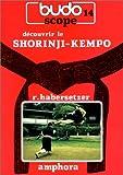 Budoscope, tome 14 - Découvrir le Shorinji-Kempo