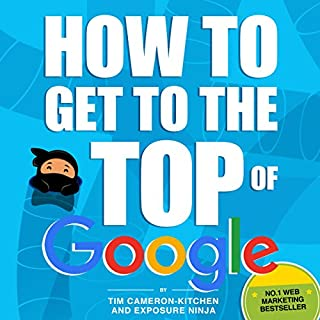 How to Get to the Top of Google: The Plain English Guide to SEO audiobook cover art