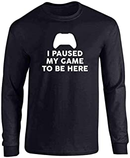 I Paused My Game to Be Here XB Controller Gamer Full Long Sleeve Tee T-Shirt
