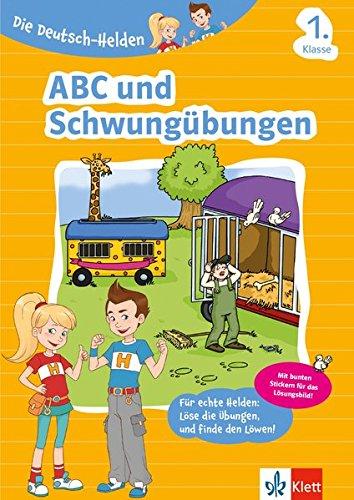 Klett Die Deutsch-Helden ABC und Schwungübungen 1. Klasse: Grundschule (mit Stickern)