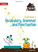 Treasure House Year 1 Vocabulary, Grammar and Punctuation Pupil Book (Collins Treasure House)