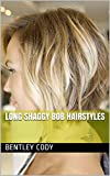 Long Shaggy Bob Hairstyles (English Edition)