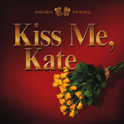 I AM Ashamed That Women Are So Simple/ Kiss Me Kate (Finale)