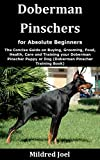 Doberman Pinschers for Absolute Beginners: The Concise Guide on...