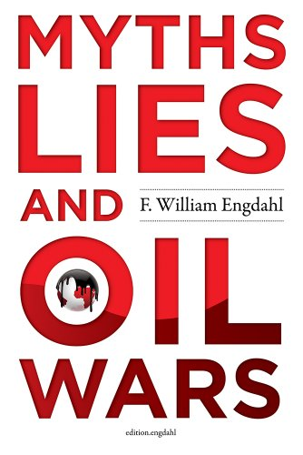 Download Myths, Lies and Oil Wars (English Edition) B00DJUTH4I