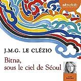 Bitna, sous le ciel de Séoul - Format Téléchargement Audio - 17,90 €