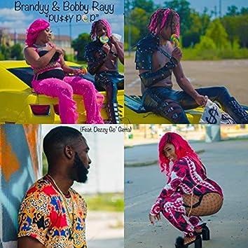 Pussy Pop (feat. Deezy Go' Getta)