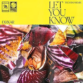 Let You Know (Tsunano Remix)