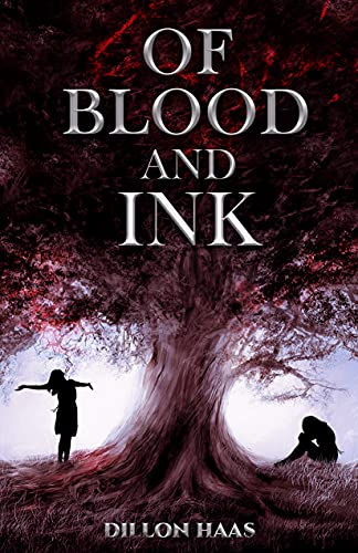 Of Blood and Ink (English Edition)