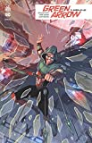 Green Arrow Rebirth, Tome 3 - Hors-la-loi