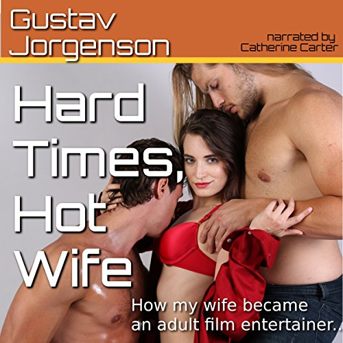 Hard Times, Hot Wife audiobook cover art