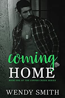 Coming Home (Copper Creek Book 1) by [Wendy Smith, Ariadne Wayne, Sprinkles On Top Studios, Lauren McKellar]