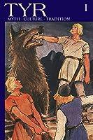 TYR Myth-Culture-Tradition Vol. 1