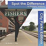 Spot the Difference in Fishers, Indiana: City Parks Edition