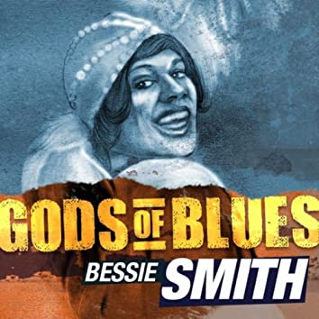 Goddesses Of Blues - Bessie Smith