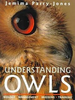 Understanding Owls: Biology, Management, Breeding, Training