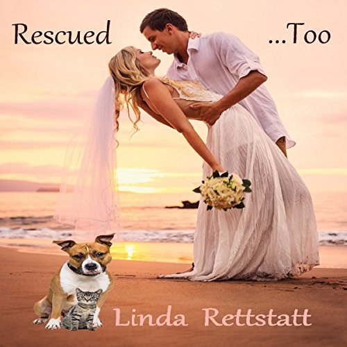 Rescued...Too audiobook cover art
