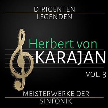 Dirigenten Legenden: Herbert von Karajan. Vol. 3 (Meisterwerke der Sinfonik)