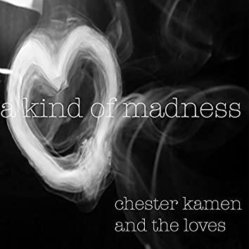 A Kind of Madness