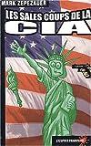 Les sales coups de la CIA
