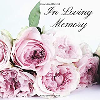 In Loving Memory: Funeral Guest Book, Condolence Book, Memorial Guest Book, Registration Book, Book of Remembrance, Contemporary Matte Finish (LINED)