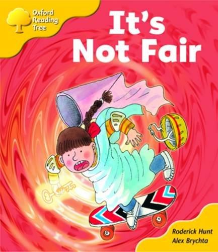 Oxford Reading Tree: Stage 5: More Storybooks A: it's Not Fair!の詳細を見る