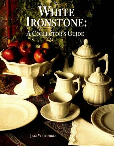 White Ironstone: A Collector