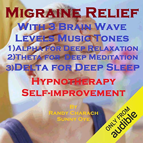 Migraine Relief with Three Brainwave Music Recordings cover art
