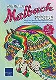 Mandala Malbuch Pferde: 55 tierische Motive (Motiv Pferd) zum Malen für Erwachsene und Kinder – Tiere als Mandala – Entspannung und Stressabbau durch Ausmalen (Mandala Malbücher Tiermotive)