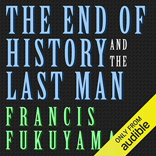 The End of History and the Last Man audiobook cover art