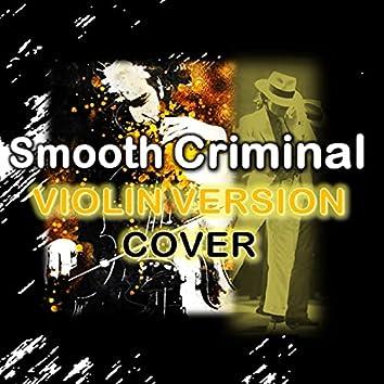 Smooth Criminal - Violin Cover (Cover)