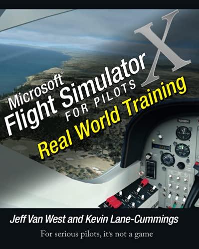 Microsoft Flight Simulator X For Pilots Real World Training