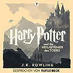 Harry Potter und die Heiligtümer des Todes - Gesprochen von Rufus Beck Titelbild