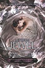 The Jewel (Lone City Trilogy, 1)