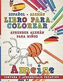 Libro para colorear Español - Alemán I Aprender alemán para niños I Pintura y aprendizaje creativo: 1 (Aprender idiomas)