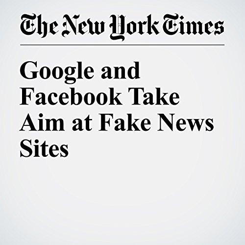 Google and Facebook Take Aim at Fake News Sites audiobook cover art