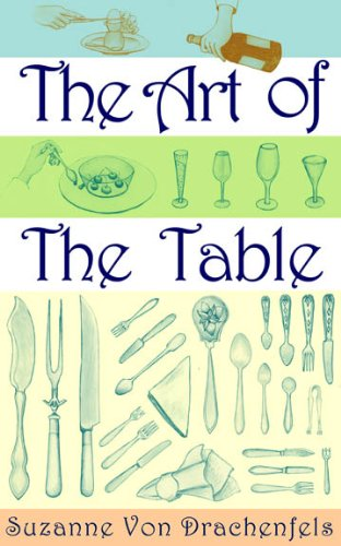 The Art of the Table: A Complete...