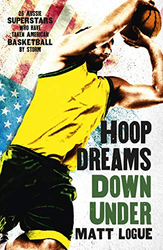 Hoop Dreams Down Under (English Edition)