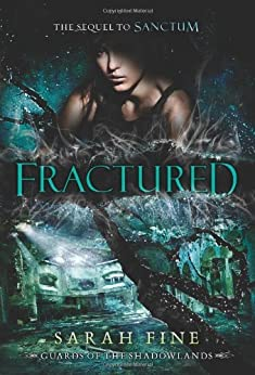 [Sarah Fine]のFractured (Guards of the Shadowlands Book 2) (English Edition)