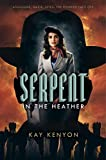 Serpent in the Heather (A Dark Talents Novel)