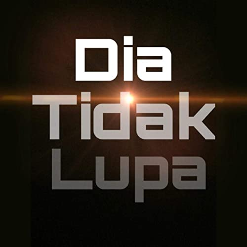 Dia Tidak Lupa By Mofa On Amazon Music Amazon Co Uk