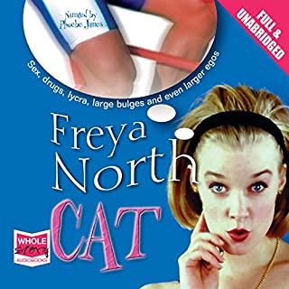 Cat                   By:                                                                                                                                 Freya North                               Narrated by:                                                                                                                                 Phoebe James                      Length: 15 hrs and 17 mins     4 ratings     Overall 3.8